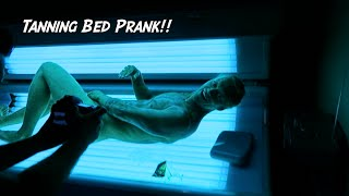 Tanning Bed Prank!! - Natural Born Pranksters