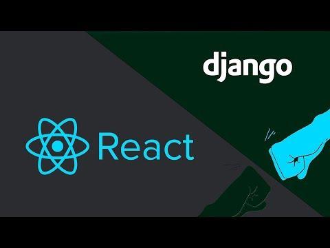ReactJS - Django App Development Workshop
