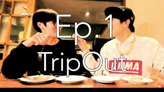 Trip Out in Kumamoto DAY1 EP.1