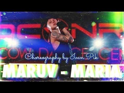 Maruv - Maria - Choreography by Ivan Pik - 2020