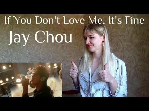 Jay Chou - If You Don't Love Me, It's Fine  MV Reaction 