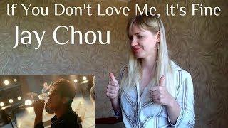 Jay Chou - If You Don't Love Me, It's Fine |MV Reaction|