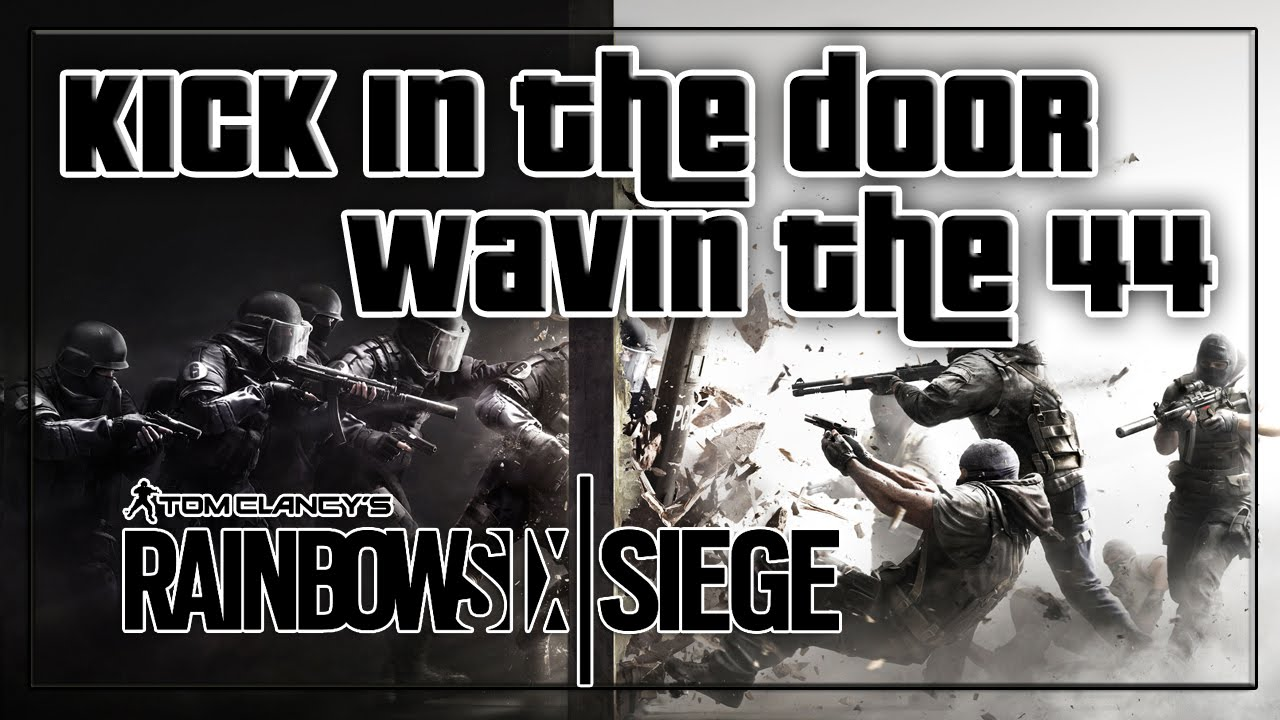 Rainbow Six Siege Gameplay   Kick In The Door Wavin The 44   Tom Clancyu0027s Rainbow 6 Siege Beta & Rainbow Six Siege Gameplay