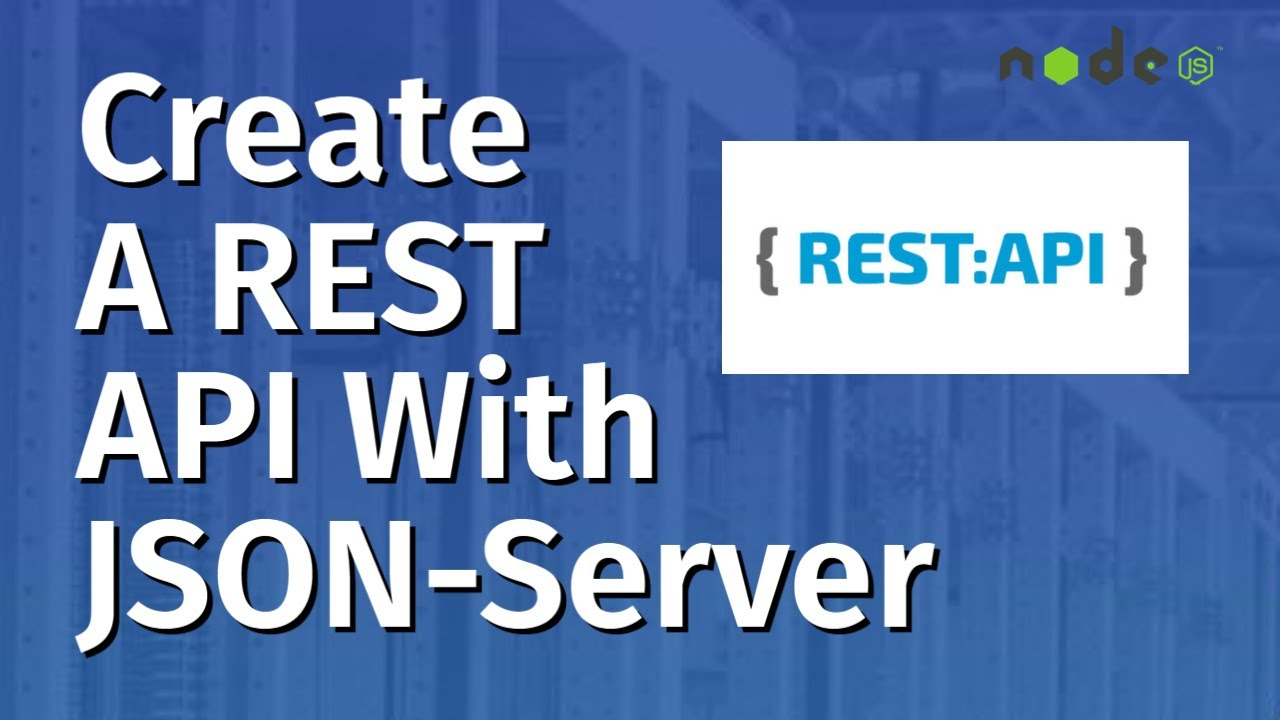How to Fake or Mock REST API with JSON-Server