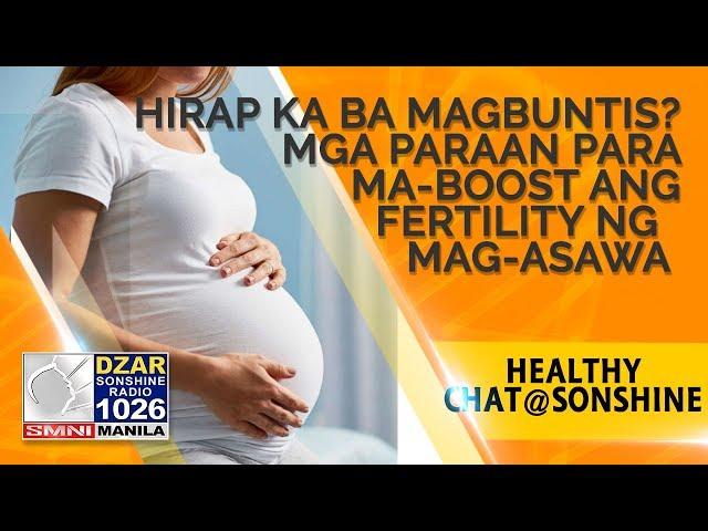 Mga Paraan para Ma-Boost ang Fertility ng mag-asawa