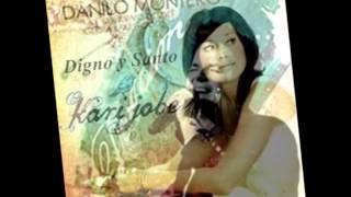 Danilo Montero Ft Kari Jobe- Digno Y Santo Letra - Letra y Link de descarga