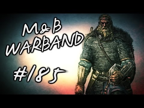 Mount & Blade: Meowradian Takeover Ep. 185