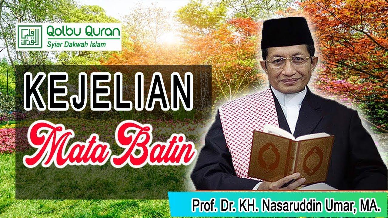 Kejelian Mata Batin - Prof. Dr. KH. Nasaruddin Umar, MA ...