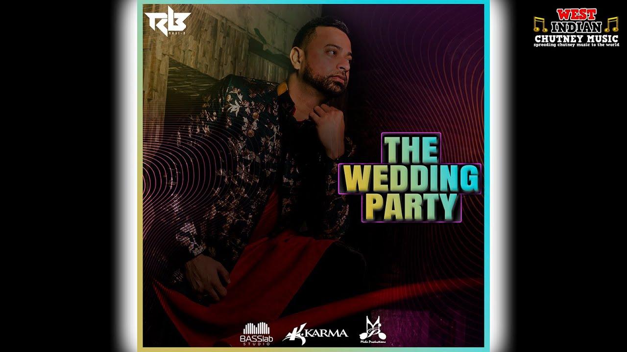 Download Ravi B - The Wedding Party (2021 Chutney Soca)
