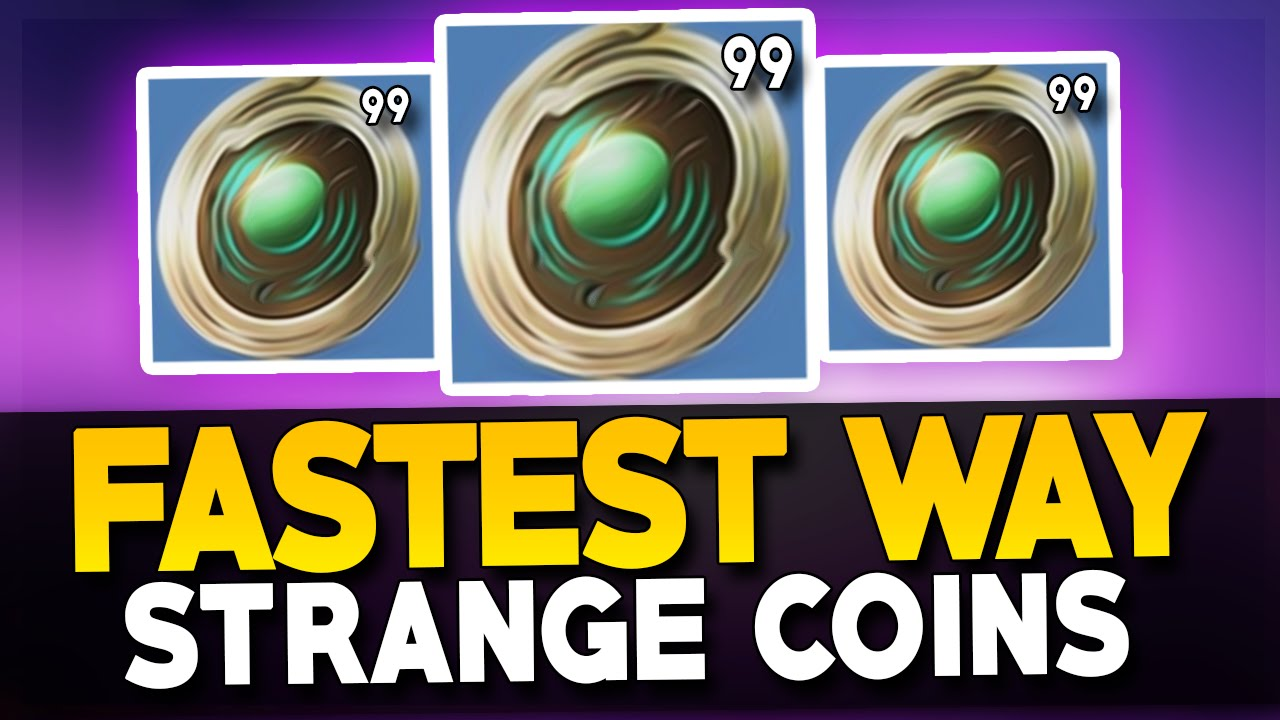Strange coins guaranteed fastest way to get strange coins youtube