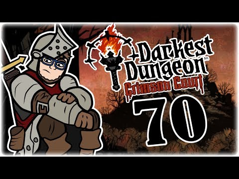 Wolves at the Door | Part 70 | Let's Play Darkest Dungeon: Radiant Mode | Radiant Mode Gameplay
