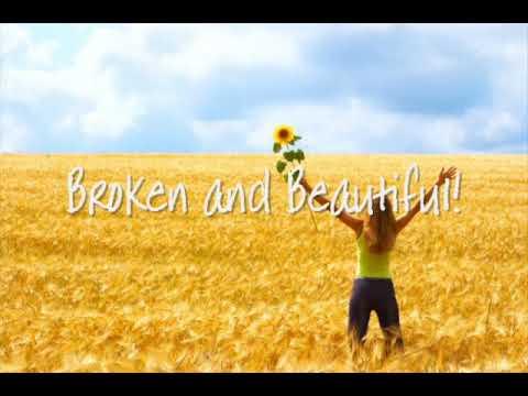 Broken and Beautiful - Mark Schultz - Lyrics
