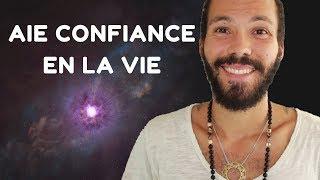 AIE CONFIANCE EN LA VIE - YouTube