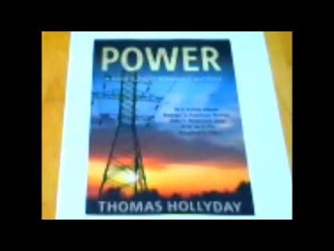 Power  a novel by Thomas Hollyday 2017 Chapter one part one 71217