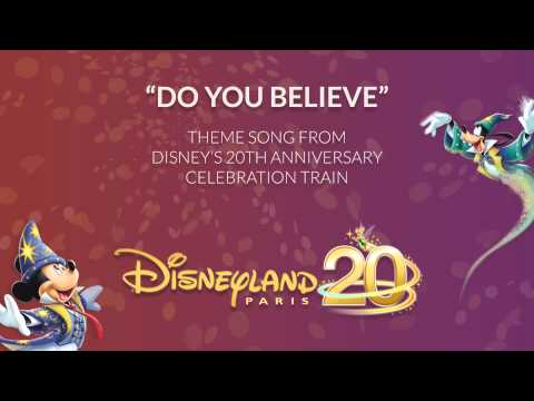 Do You Believe - Disney's 20th Anniversary Celebration Train - Disneyland Paris