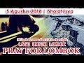 Lagu LAGU VIRAL PRAY FOR LOMBOK NTB   detik detik Gempa dasyat mengguncang Lombok Bali dan jawa Mp3