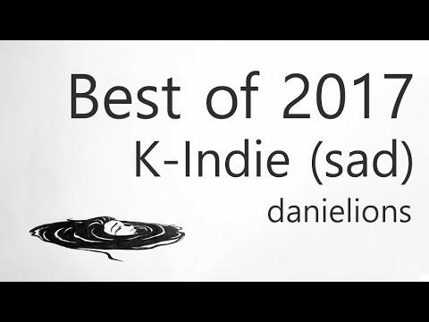 ♫ danielions' Best of 2017 - K-Indie (sad)