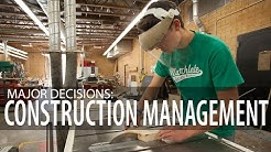 Major Decisions: Construction Management
