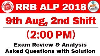 RRB ALP (9 Aug 2018, Shift-II) Exam Analysis & Asked Questions