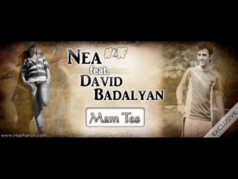 [AUDIO] Nea (N2HF Artist) Feat. David Badalyan - Mam Tes [Brand New]