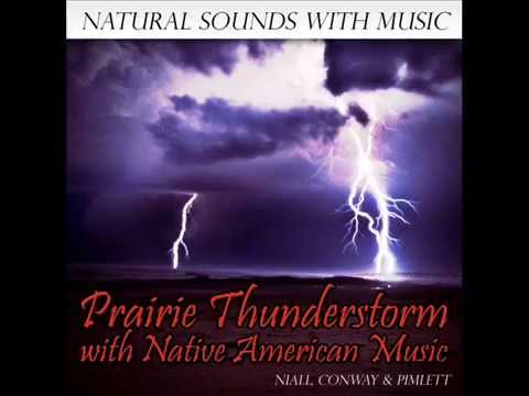 Native American Music with Prairie Thunderstorms