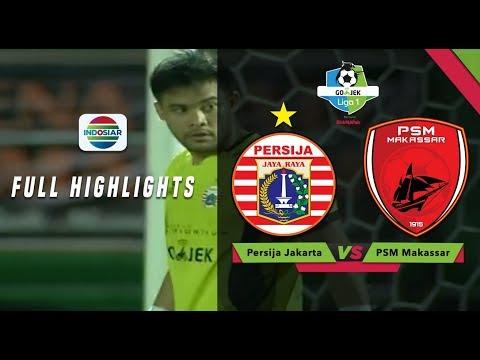 Persija Jakarta (2) VS (2) PSM Makassar - Full Highlight   Go-Jek Liga 1 Bersama Bukalapak Mp3