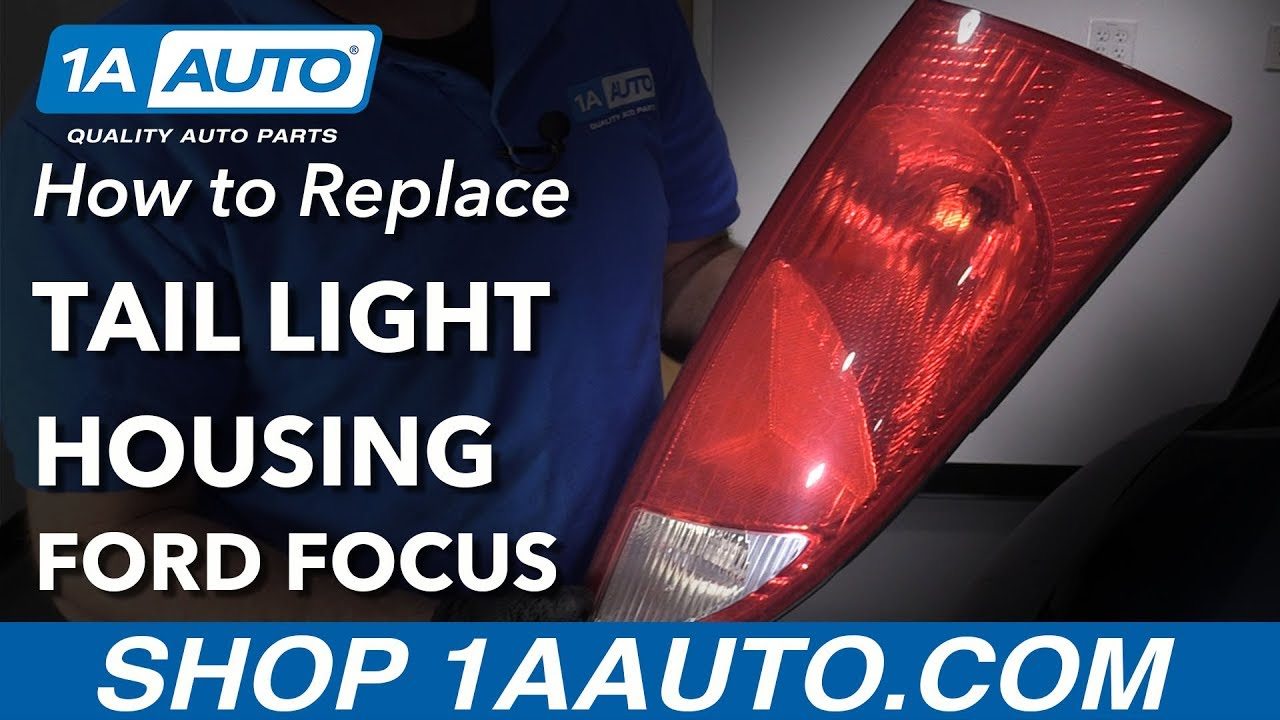How To Replace Tail Light Housing 2001 Ford Focus