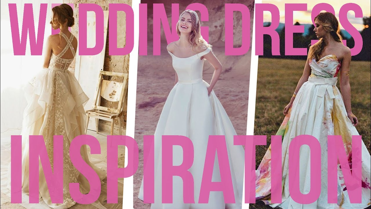 Our FAVOURITE Wedding Dress Styles