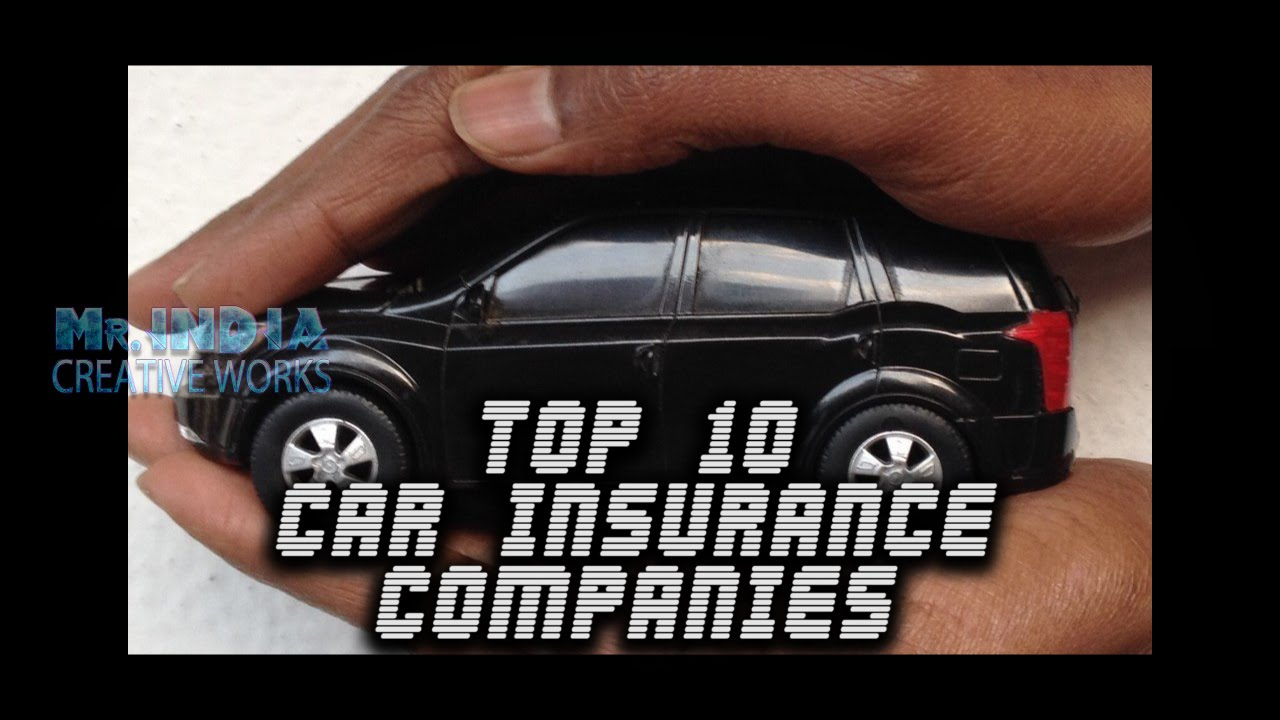 Top 10 CAR INSURANCE companies in INDIA    MUST WATCH ...