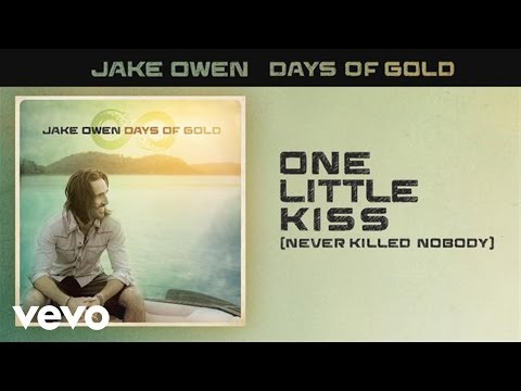 Jake Owen - One Little Kiss (Never Killed Nobody) (Audio)