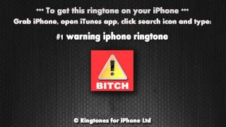 Warning Bitch iPhone Ringtone
