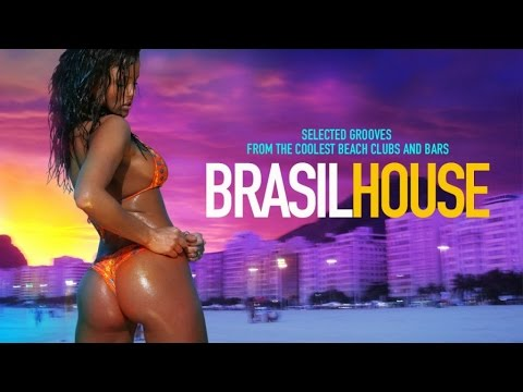 BRASIL House ✭ Selected Grooves from the coolest Beach Clubs and Bars