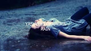 RAIN 作詞・作曲 岡村靖幸 編曲 岡村靖幸・西平彰 「yellow」...
