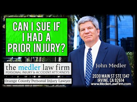 Can I Sue If I Had A Prior Injury?