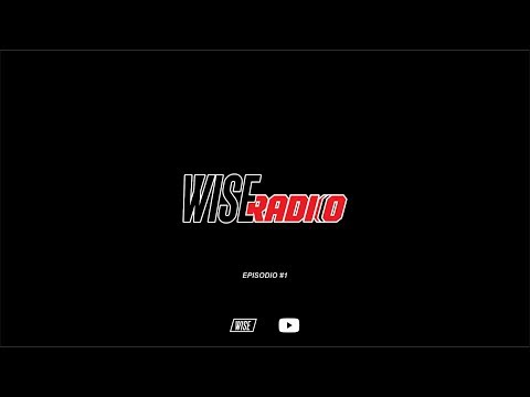 Wise Radio Episodio #1 | Wise Subs