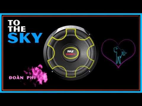To The Sky - DJ Minh Anh