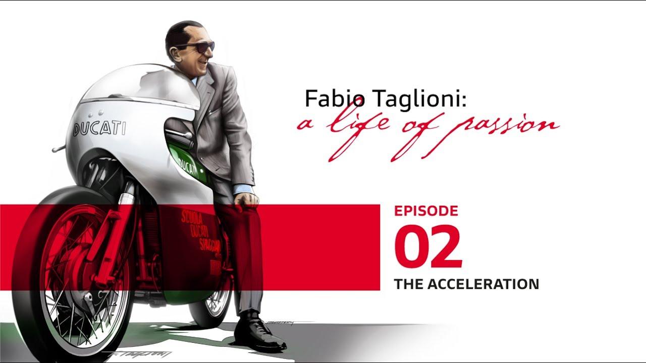 Fabio Taglioni: Acceleration on Ducati Bikes | Episode 2