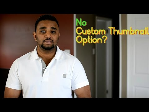 No Custom Thumbnail Option On Youtube Video- Solution 2016