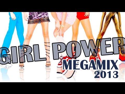 Spice Girls - Girl Power! Megamix 2O13
