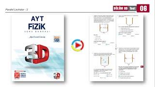 3D AYT Fizik Soru Bankası 5.Bölüm Test-6 (Paralel Levhalar-2) [2021]