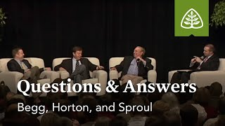Begg, Horton and Sproul: Questions and Answers #2