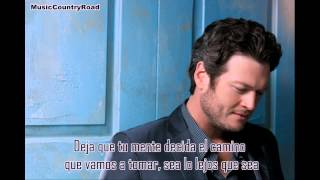 Sure Be Cool If You Did - Blake Shelton (Subtitulada al Español)