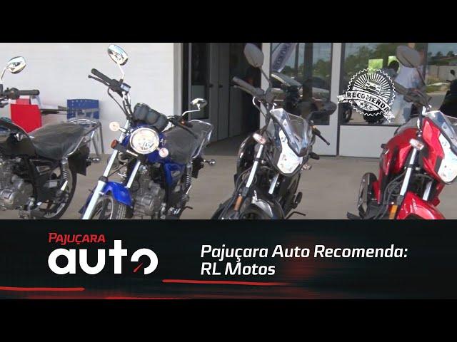 Pajuçara Auto Recomenda: RL Motos