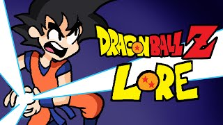 LORE -  Dragon Ball Z Lore in a Minute!