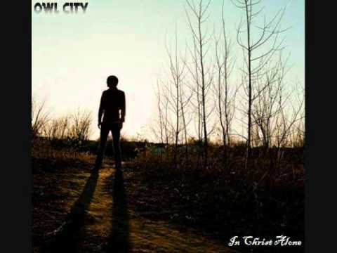 In Christ Alone (Cover) - Owl City [Download Link]