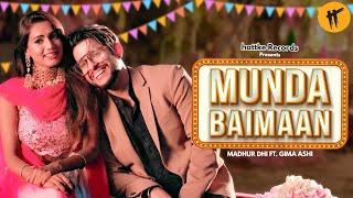 Munda Baimaan - Madhur Dhir | Gima Ashi | Yuvi| Piya |Music Nasha|Latest Punjabi Songs 2019| Hattke
