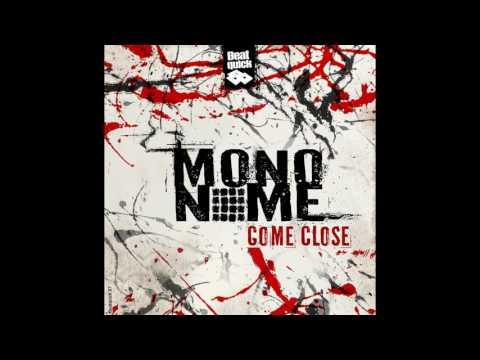 Mononome - Come Close [Full Album]