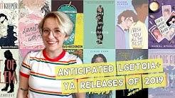 Anticipated LGBTQIA+ YA of 2019 (January-June)