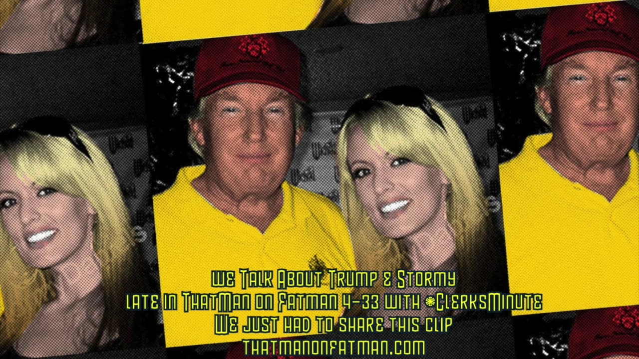 ThatMan Talks Trump and Stormy Daniels