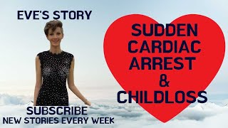 Sudden Cardiac Arrest Awareness- Child Loss Story- Evelyn